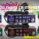 Best Stryker CB Radios Reviewed : Our Top 3 Picks You Shouldn't Miss