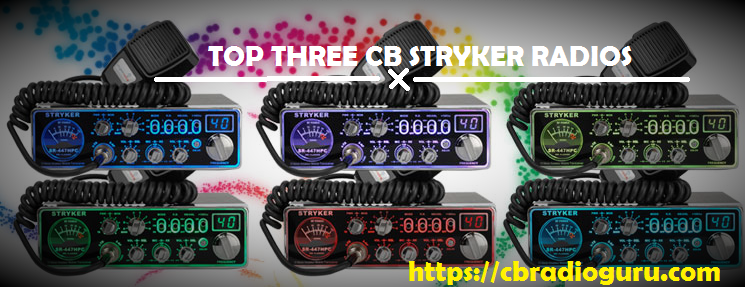 CB Stryker radios for pro and amateur CB users reviewed here. A comparison of various key parameters have been made along with in depth review